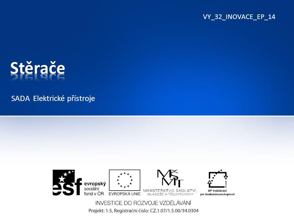 VY_32_INOVACE_EP_14 SADA Elektrické přístroje