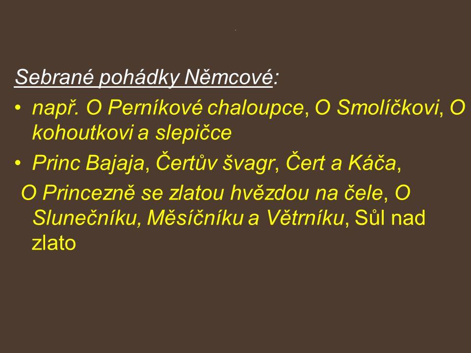 Sebrané pohádky Němcové: např.