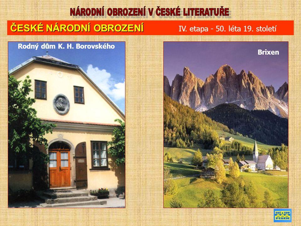 Rodný dům K. H. Borovského Brixen