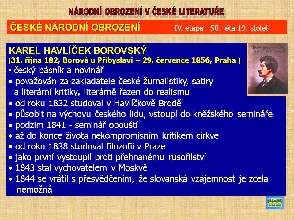 KAREL HAVLÍČEK BOROVSKÝ ( 31.října 182, Borová u Přibyslavi – 29.