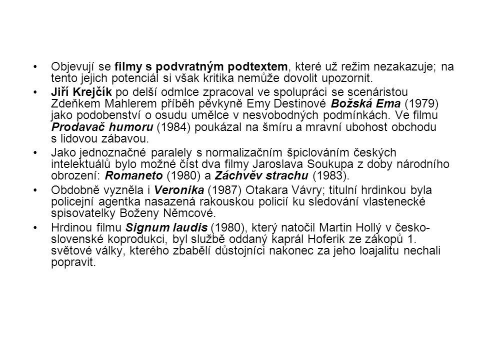 Objevují se filmy s podvratným podtextem, které už režim nezakazuje; na tento jejich potenciál si však kritika nemůže dovolit upozornit. Jiří Krejčík