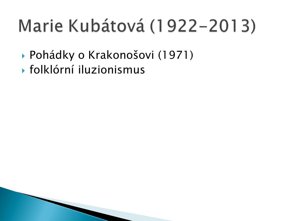 Pohádky o Krakonošovi (1971)  folklórní iluzionismus