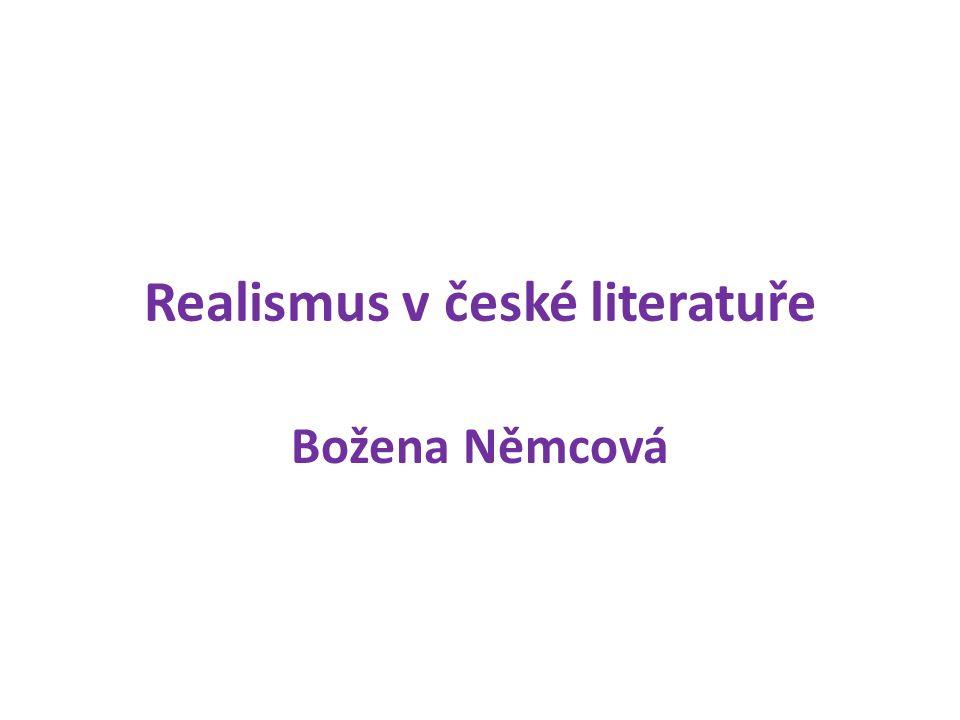 Realismus v české literatuře Božena Němcová