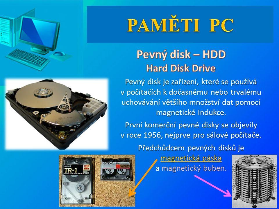 Pevný disk je zařízení, které se používá v počítačích k dočasnému nebo trvalému uchovávání většího množství dat pomocí magnetické indukce.