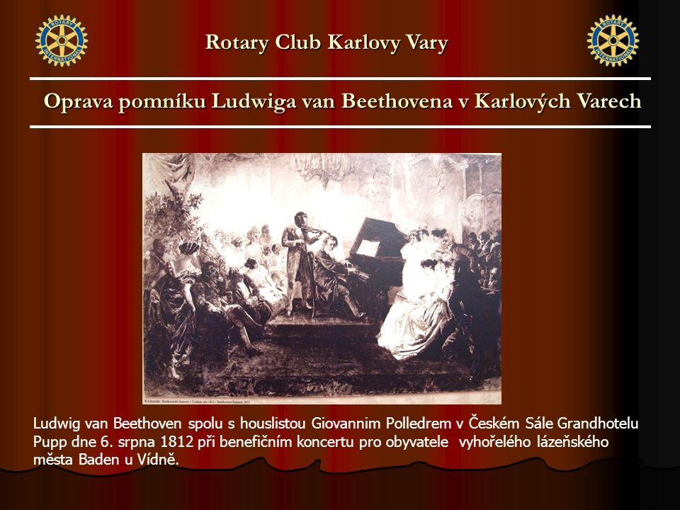Ludwig van Beethoven spolu s houslistou Giovannim Polledrem v Českém Sále Grandhotelu Pupp dne 6. srpna 1812 při benefičním koncertu pro obyvatele vyh