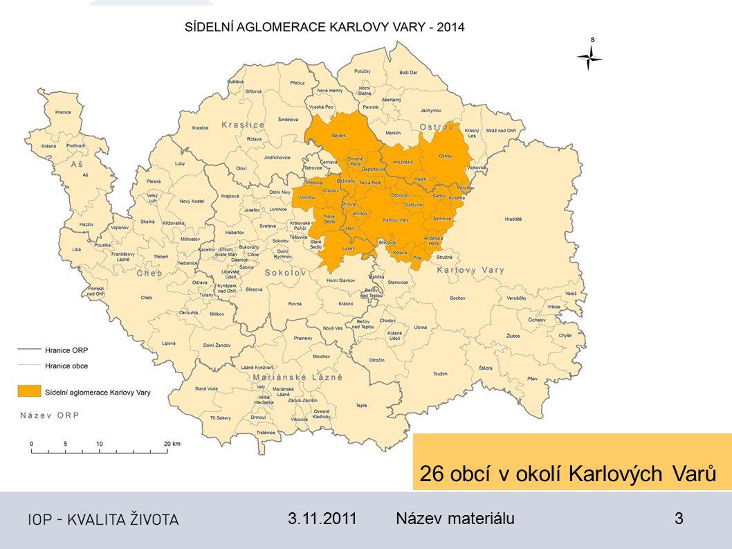 3.11.2011Název materiálu3 26 obcí v okolí Karlových Varů