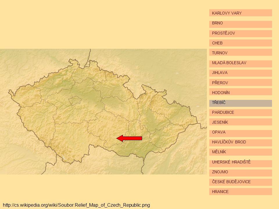 HRANICE ČESKÉ BUDĚJOVICE ZNOJMO UHERSKÉ HRADIŠTĚ MĚLNÍK HAVLÍČKŮV BROD OPAVA JESENÍK PARDUBICE TŘEBÍČ HODONÍN PŘEROV JIHLAVA MLADÁ BOLESLAV TURNOV CHEB PROSTĚJOV BRNO KARLOVY VARY http://cs.wikipedia.org/wiki/Soubor:Relief_Map_of_Czech_Republic.png