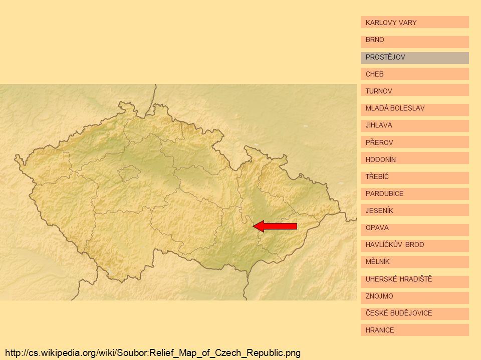 HRANICE ČESKÉ BUDĚJOVICE ZNOJMO UHERSKÉ HRADIŠTĚ MĚLNÍK HAVLÍČKŮV BROD OPAVA JESENÍK PARDUBICE TŘEBÍČ HODONÍN PŘEROV JIHLAVA MLADÁ BOLESLAV TURNOV CHEB PROSTĚJOV BRNO KARLOVY VARY http://upload.wikimedia.org/wikipedia/commons/thumb/b/be/Relief_Map_of_Czech_Republic.png/800px-Relief_Map_of_Czech_Republic.png