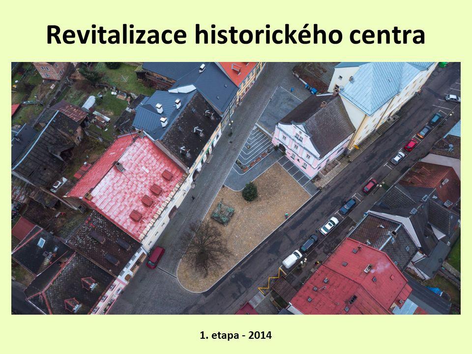 Revitalizace historického centra 1. etapa - 2014