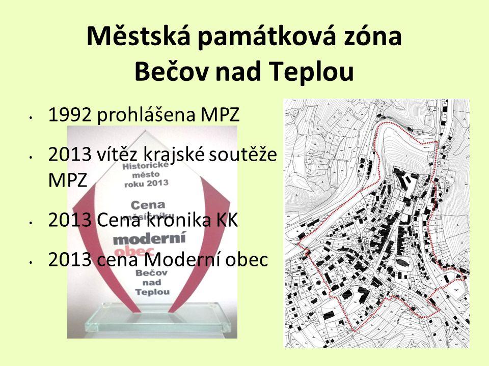 Městská památková zóna Bečov nad Teplou 1992 prohlášena MPZ 2013 vítěz krajské soutěže MPZ 2013 Cena kronika KK 2013 cena Moderní obec