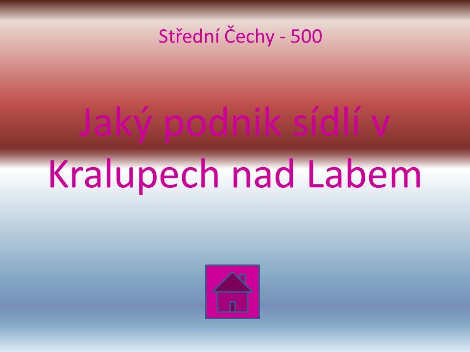 Jaký podnik sídlí v Kralupech nad Labem Střední Čechy - 500