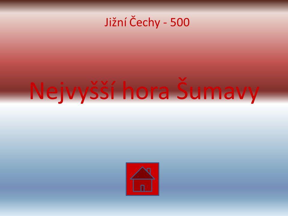 Nejvyšší hora Šumavy Jižní Čechy - 500