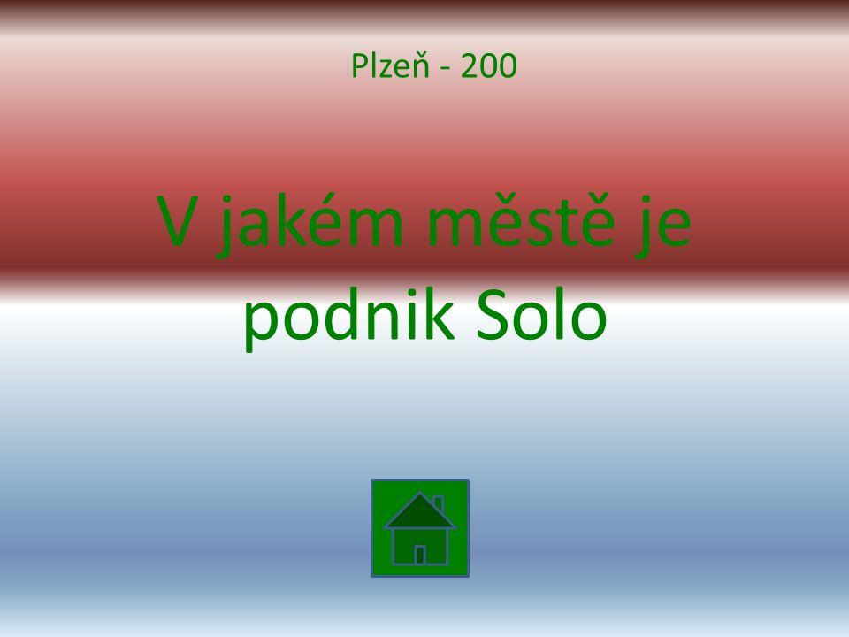 V jakém městě je podnik Solo Plzeň - 200