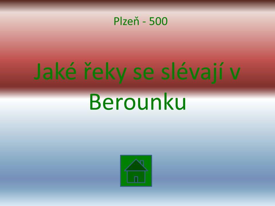 Jaké řeky se slévají v Berounku Plzeň - 500