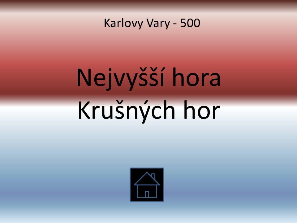 Nejvyšší hora Krušných hor Karlovy Vary - 500