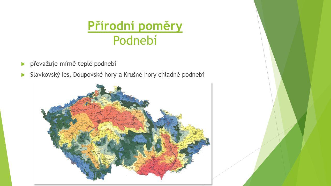 Přírodní poměry Podnebí  převažuje mírně teplé podnebí  Slavkovský les, Doupovské hory a Krušné hory chladné podnebí
