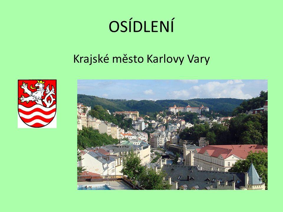 OSÍDLENÍ Krajské město Karlovy Vary