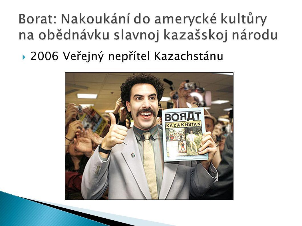  2006 Veřejný nepřítel Kazachstánu