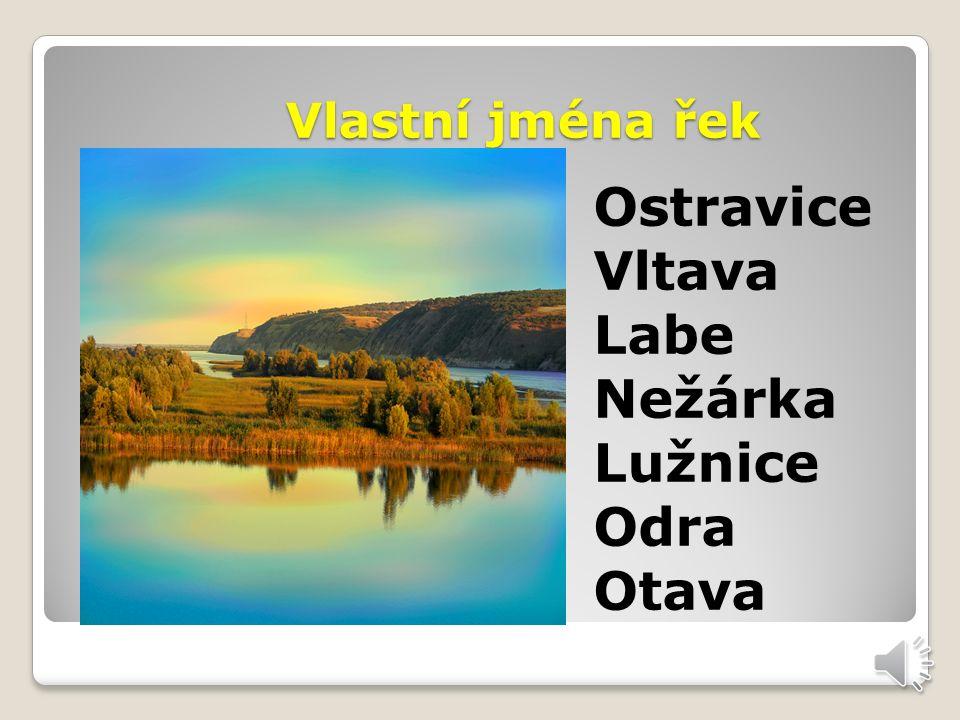 Vlastní jména měst Praha Olomouc Děčín Havířov Ostrava
