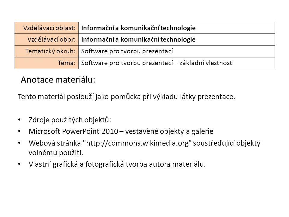 Tento materiál poslouží jako pomůcka při výkladu látky prezentace.
