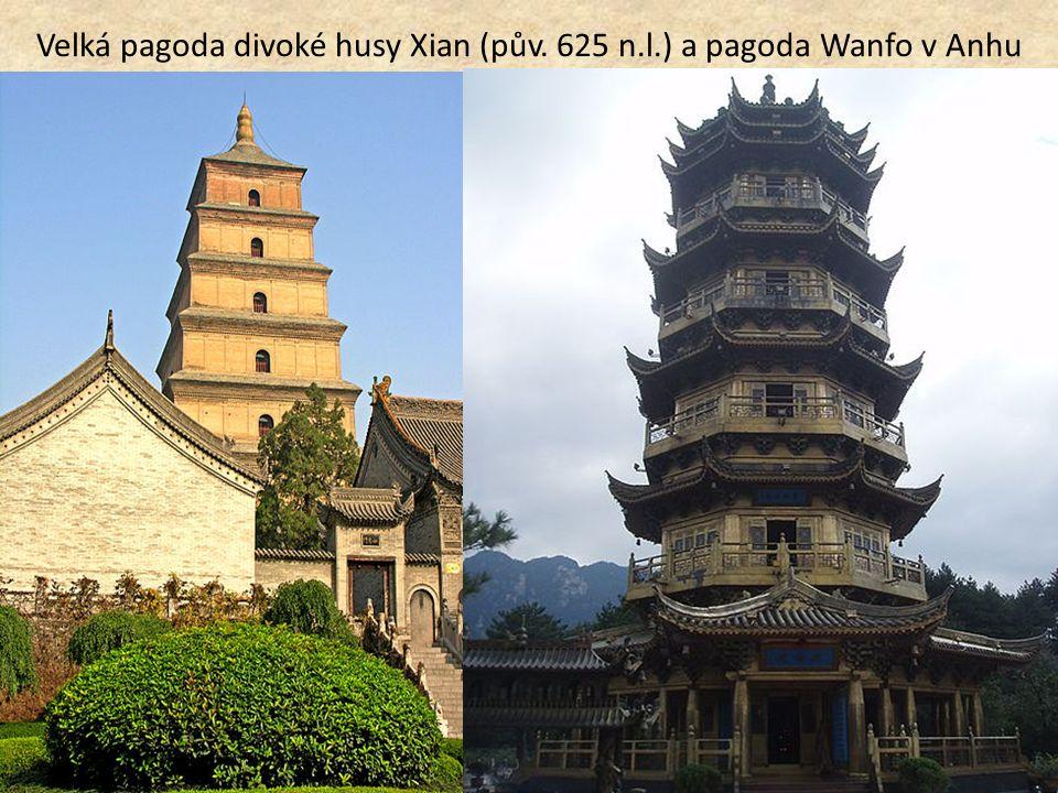 Velká pagoda divoké husy Xian (pův. 625 n.l.) a pagoda Wanfo v Anhu