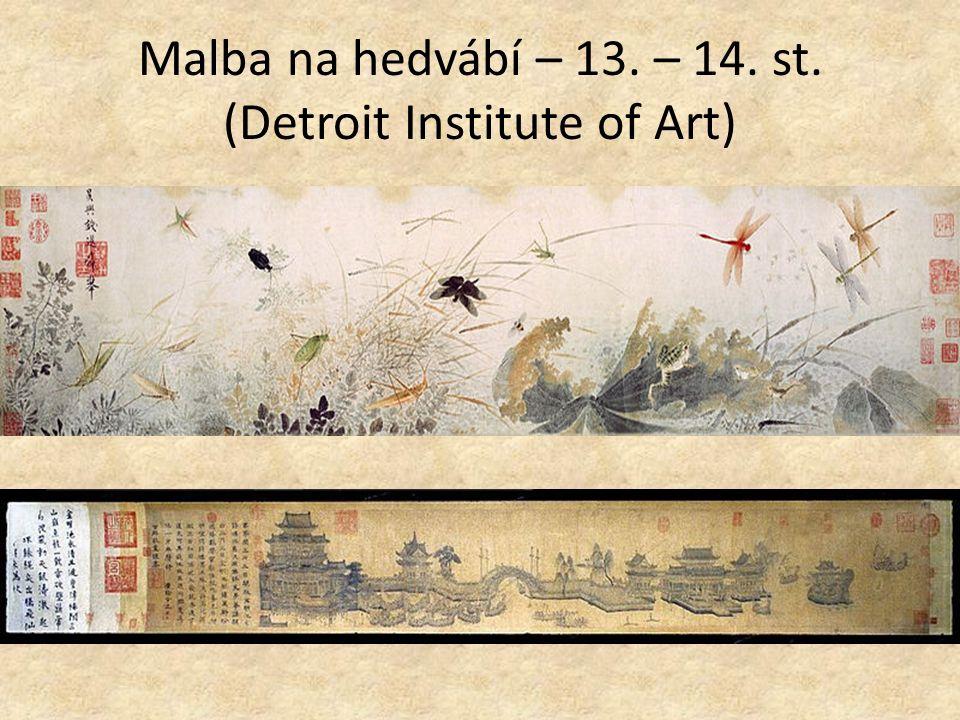 Malba na hedvábí – 13. – 14. st. (Detroit Institute of Art)