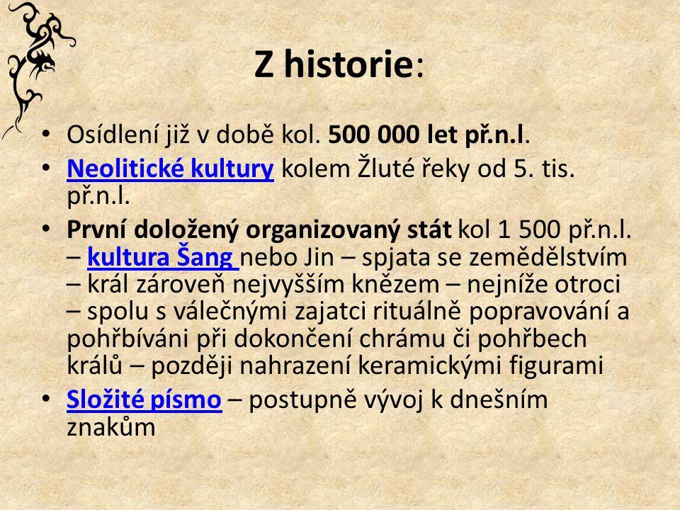 Z historie: Osídlení již v době kol. 500 000 let př.n.l.