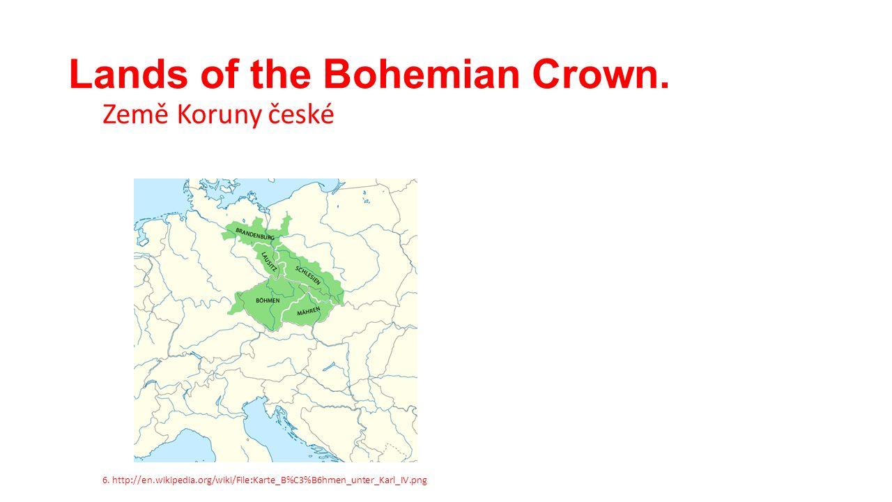 Lands of the Bohemian Crown. Země Koruny české 6.