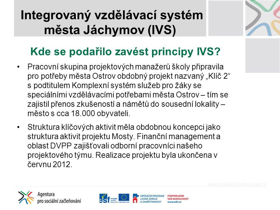 Jak jsme zaváděli IVS z pohledu města Myšlenka IVS předcházela zapojení města do aktivit Agentury – plány vycházely z analýz, které škola průběžně prováděla již od roku 2003.