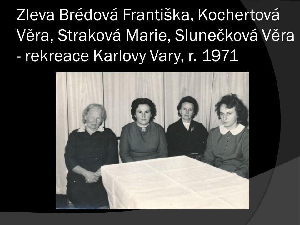 Zleva Brédová Františka, Kochertová Věra, Straková Marie, Slunečková Věra - rekreace Karlovy Vary, r.