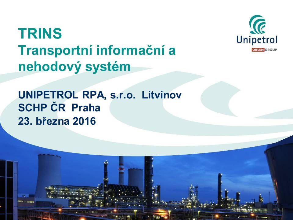 TRINS Transportní informační a nehodový systém UNIPETROL RPA, s.r.o.