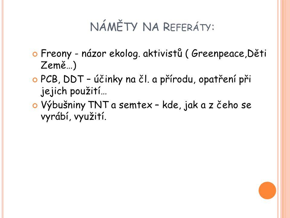 NÁMĚTY NA R EFERÁTY : Freony - názor ekolog.