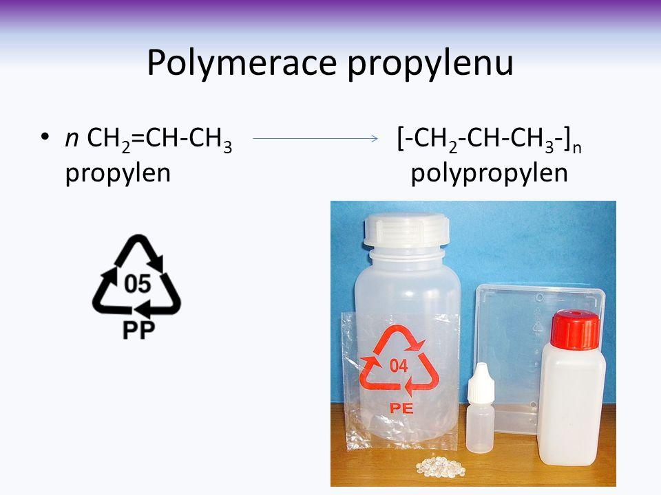 Polymerace propylenu n CH 2 =CH-CH 3 [-CH 2 -CH-CH 3 -] n propylen polypropylen