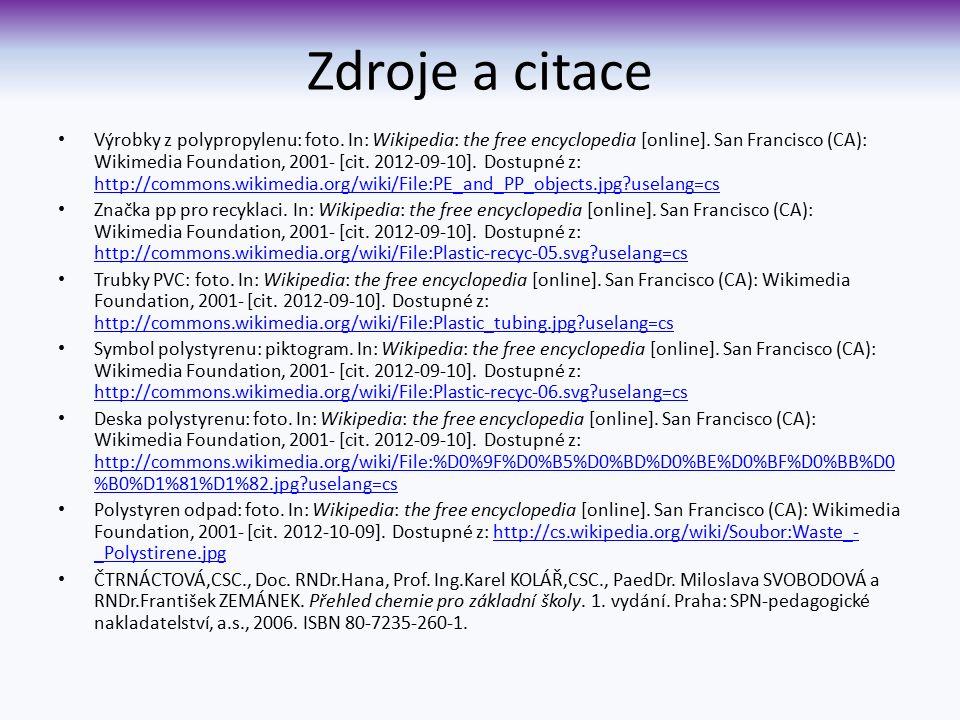 Zdroje a citace Výrobky z polypropylenu: foto. In: Wikipedia: the free encyclopedia [online].