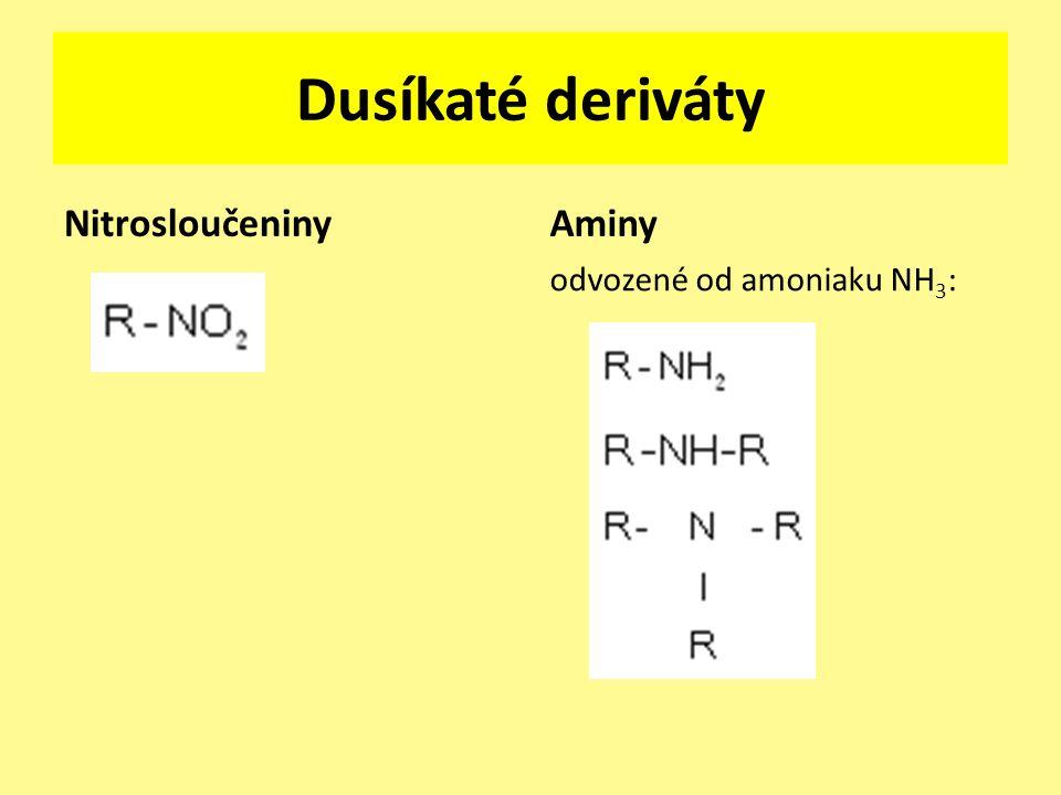 NitrosloučeninyAminy odvozené od amoniaku NH 3 :