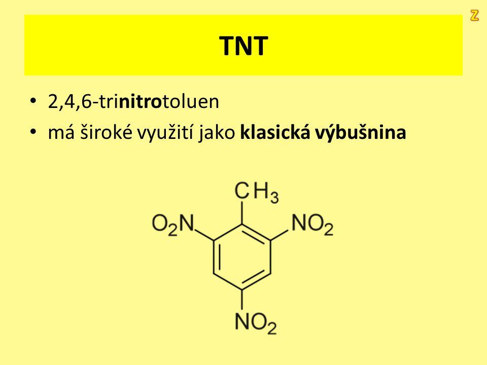 TNT 2,4,6-trinitrotoluen má široké využití jako klasická výbušnina