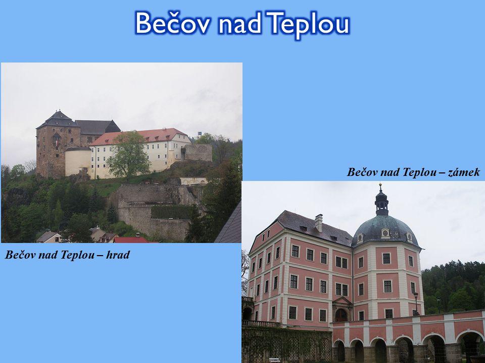 Bečov nad Teplou – hrad Bečov nad Teplou – zámek