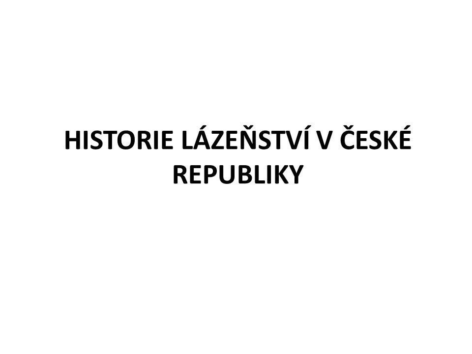 HISTORIE LÁZEŇSTVÍ V ČESKÉ REPUBLIKY