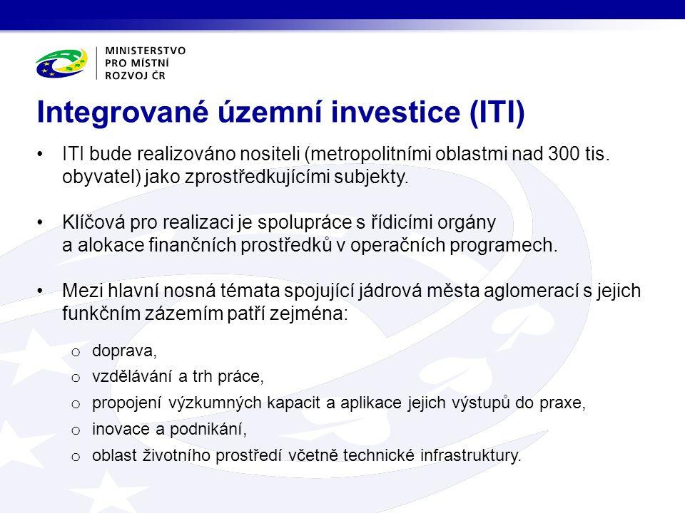 ITI bude realizováno nositeli (metropolitními oblastmi nad 300 tis.