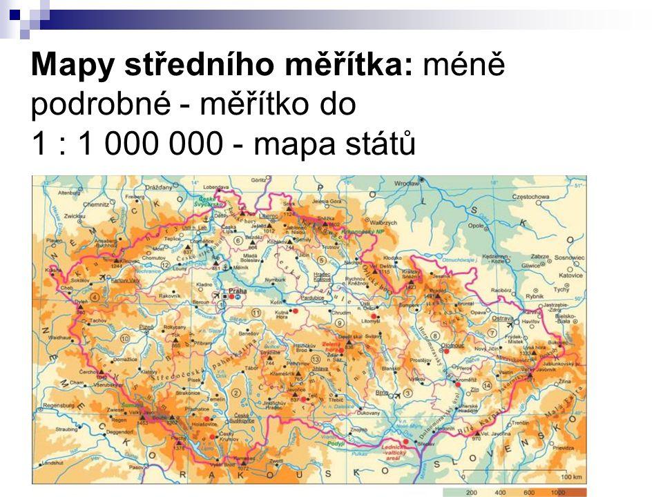 Mapy středního měřítka: méně podrobné - měřítko do 1 : 1 000 000 - mapa států
