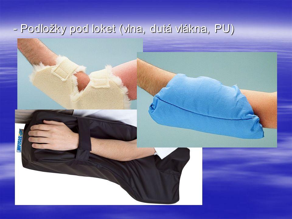 - Podložky pod loket (vlna, dutá vlákna, PU)