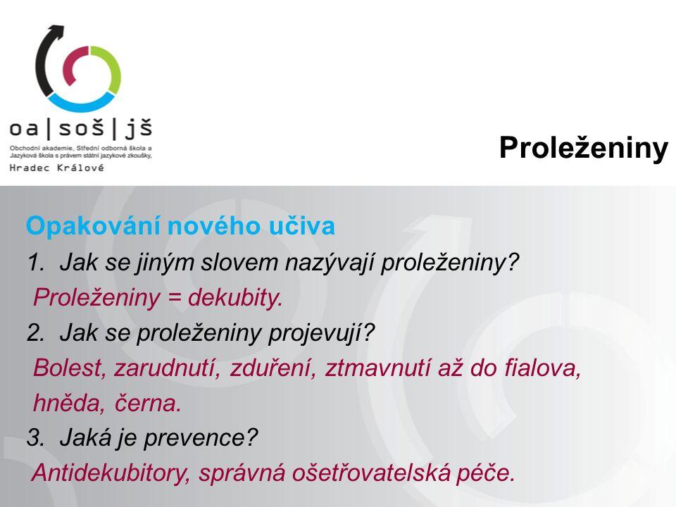 Použitá literatura: NOVÁKOVÁ, R.Pečovatelství I. Praha: Triton.
