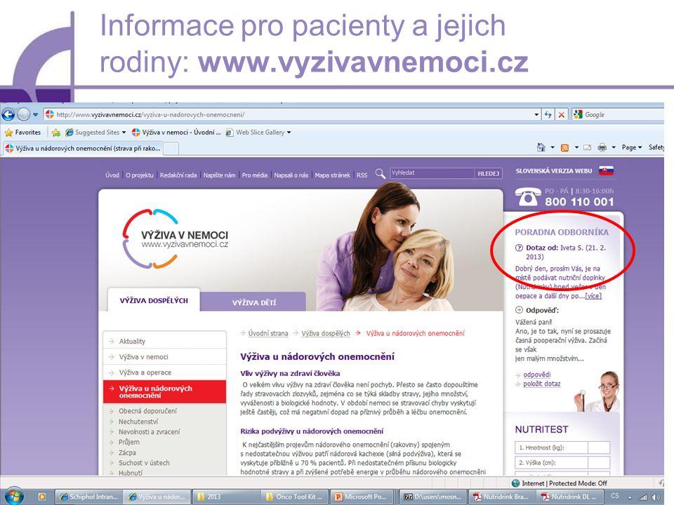 17 Informace pro pacienty a jejich rodiny: www.vyzivavnemoci.cz