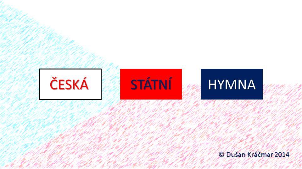 hymnus - oslavný zpěv, původně na počest bohů hymna - hudební skladba slavnostního obsahu identifikující se vzájemně s určitou institucí (stát, fotbalový klub atd.) státní hymna vlastenecká píseň či hudební skladba obvykle hrána při státních oslavách a jiných slavnostních příležitostech v Evropě se stávala oficiálním státním symbolem už přibližně od 19.