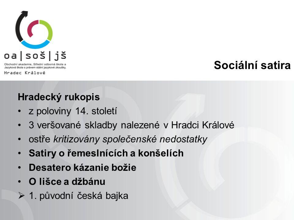Sociální satira Hradecký rukopis z poloviny 14.