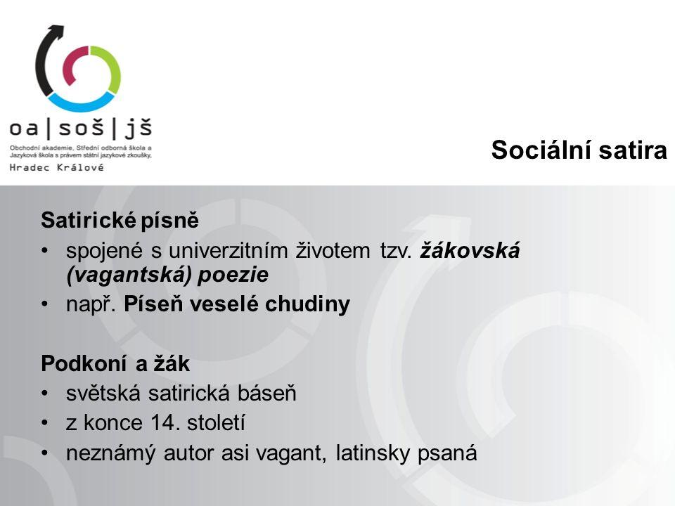 Sociální satira Satirické písně spojené s univerzitním životem tzv.