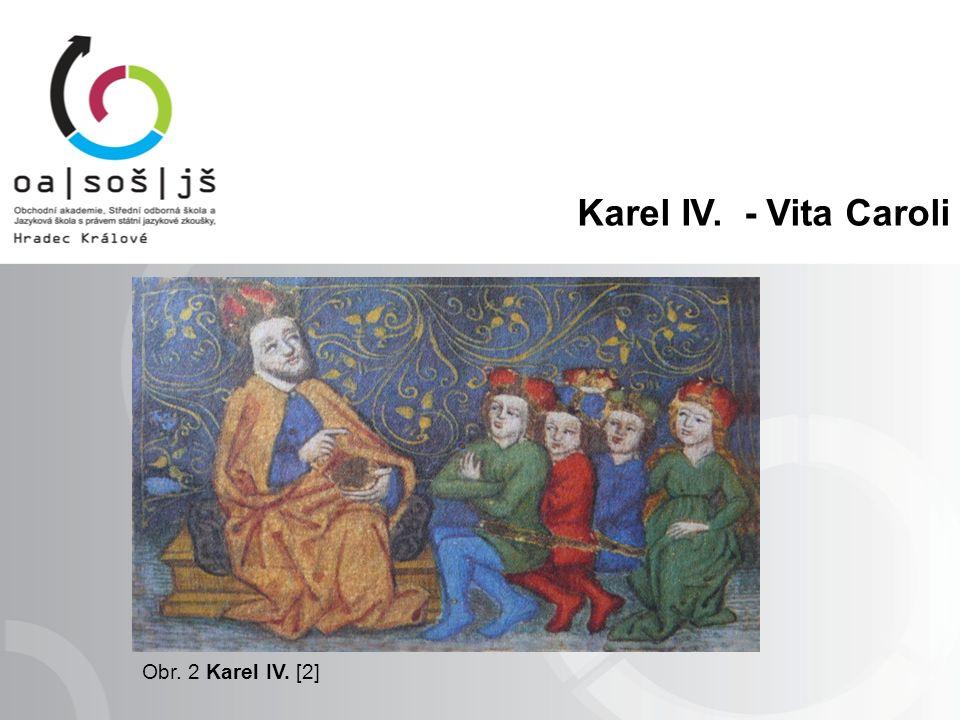 Karel IV. - Vita Caroli Obr. 2 Karel IV. [2]