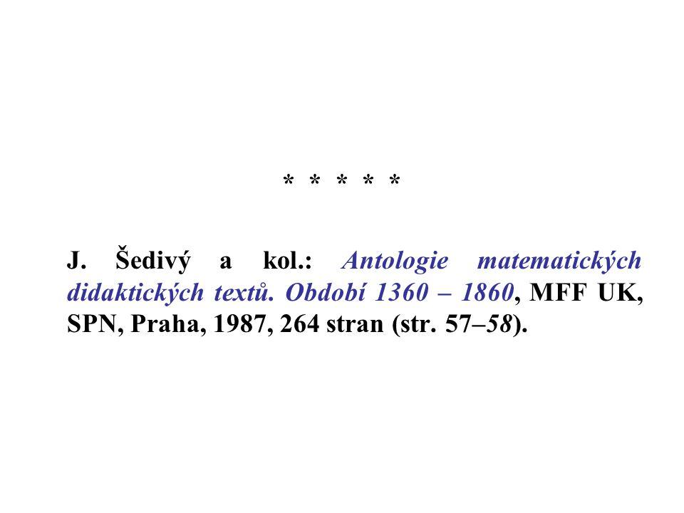 * * * * * J. Šedivý a kol.: Antologie matematických didaktických textů.