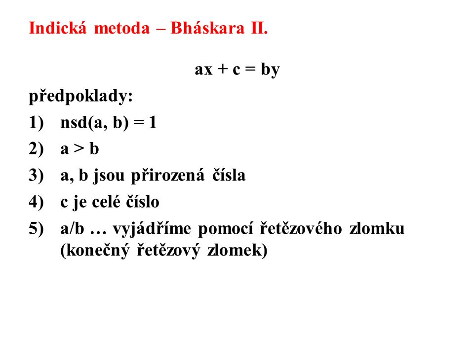 Indická metoda – Bháskara II.