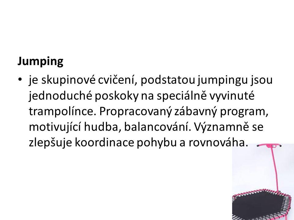 Jumping je skupinové cvičení, podstatou jumpingu jsou jednoduché poskoky na speciálně vyvinuté trampolínce.